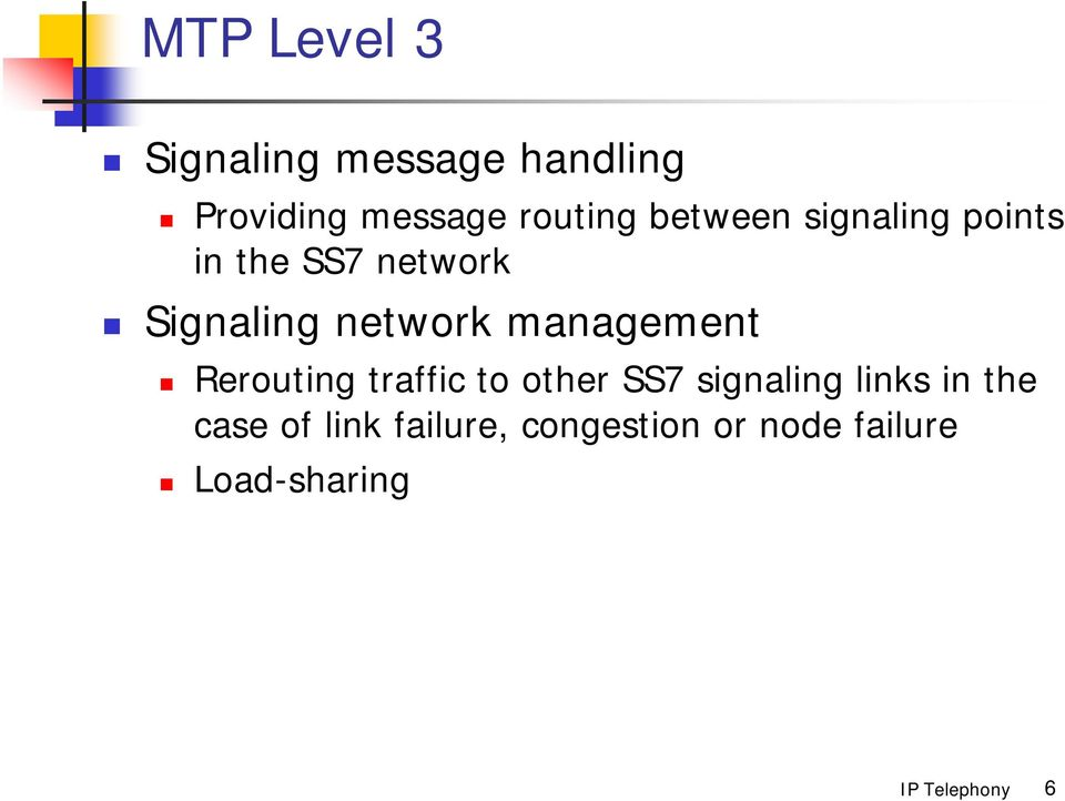 network management Rerouting traffic to other SS7 signaling