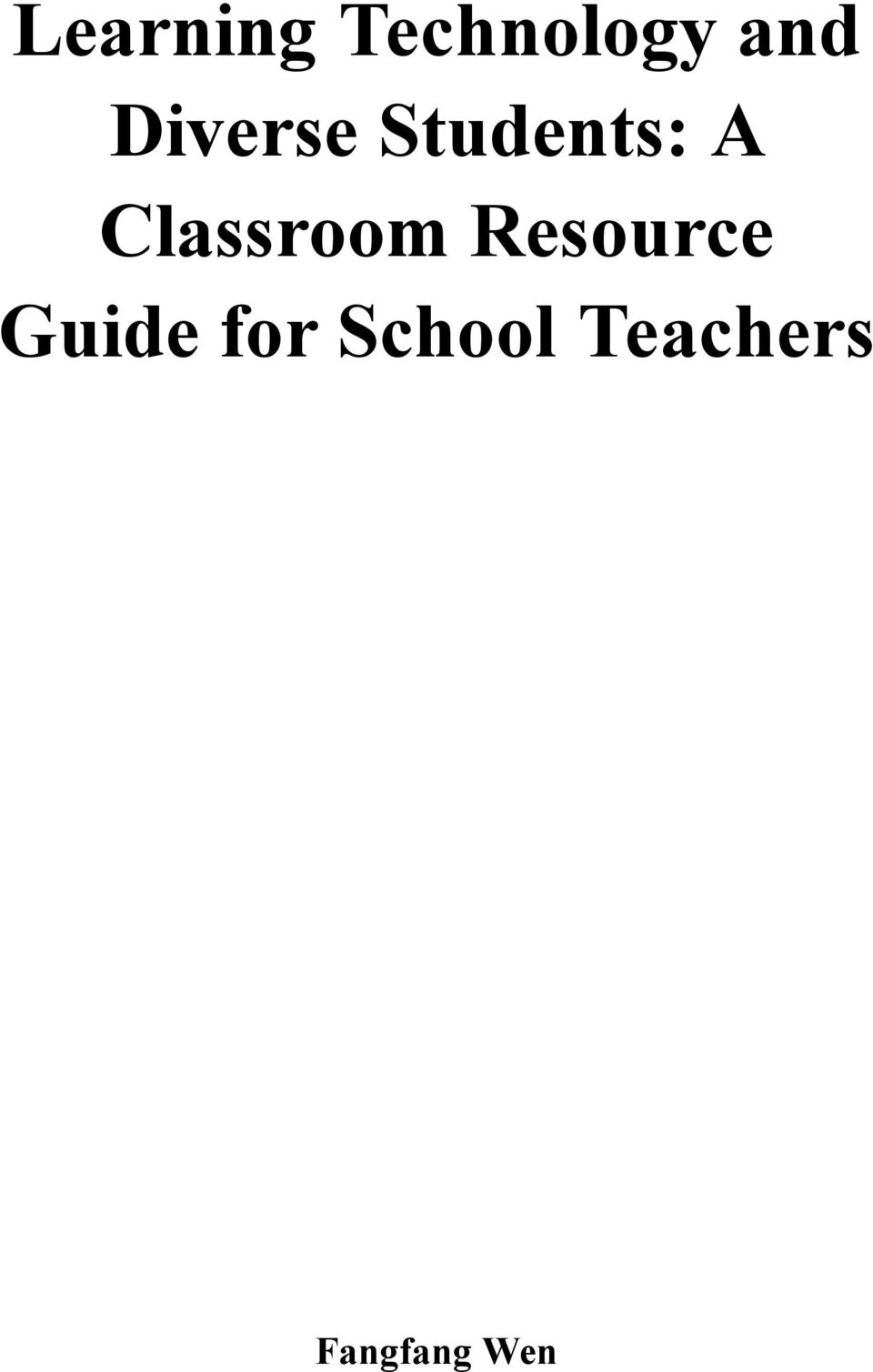 Classroom Resource Guide