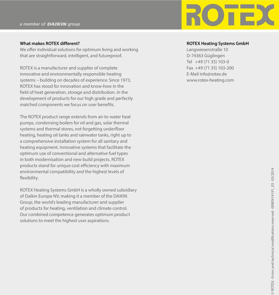 Since 1973, ROTEX has stood for innovation and know-how in the field of heat generation, storage and distribution.
