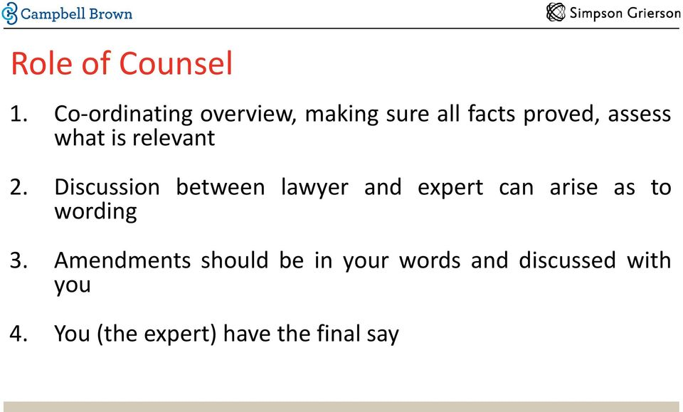 instructions to counsel to advise