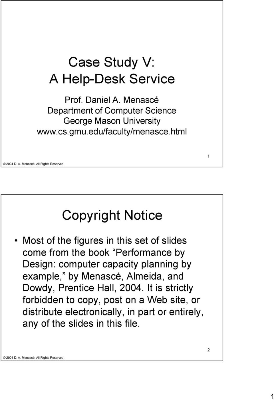 html 1 Copyright Notice Most of the figures in this set of slides come from the book Performance by Design: computer