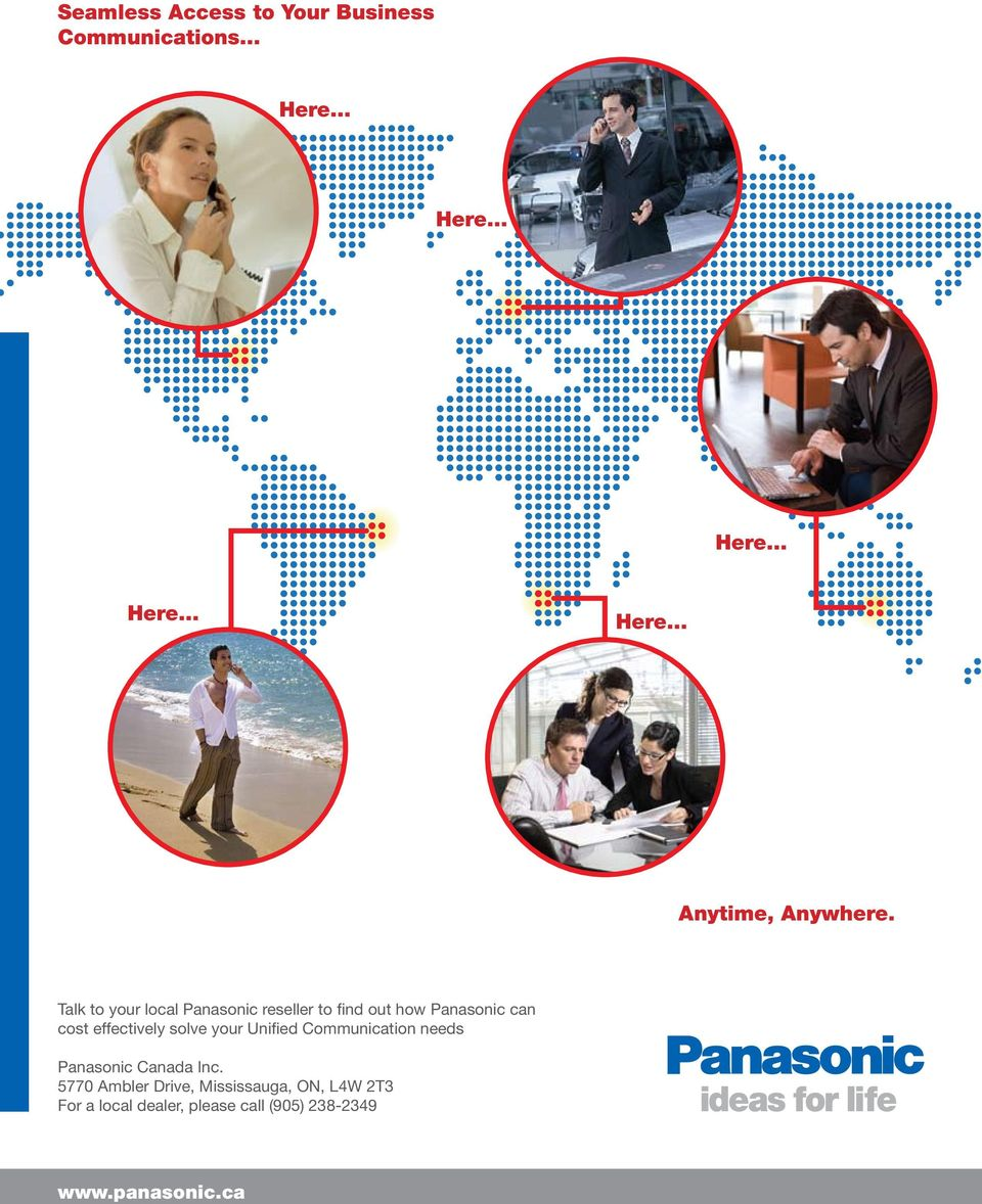 effectively solve your Unified Communication needs Panasonic Canada Inc.