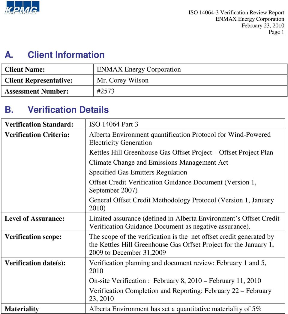 Project Offset Project Plan Climate Change and Emissions Management Act Specified Gas Emitters Regulation Offset Credit Verification Guidance Document (Version 1, September 2007) General Offset