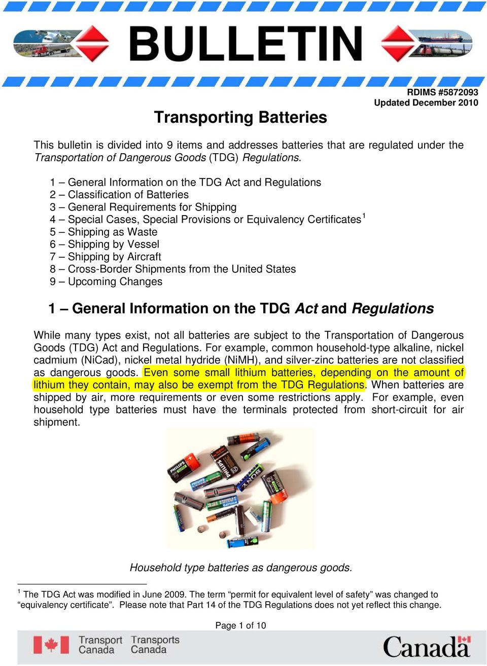1 General Information on the TDG Act and Regulations 2 Classification of Batteries 3 General Requirements for Shipping 4 Special Cases, Special Provisions or Equivalency Certificates 1 5 Shipping as