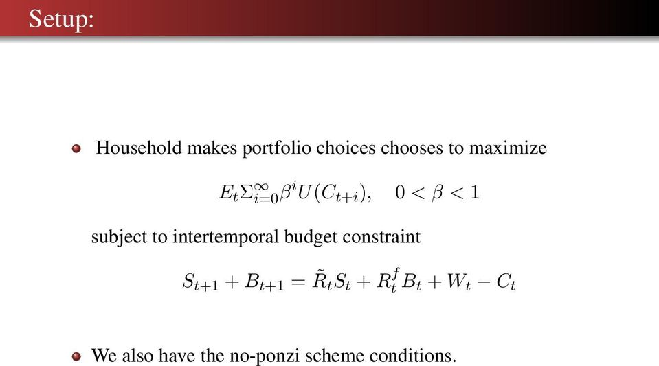 intertemporal budget constraint S t+1 + B t+1 = R t S t