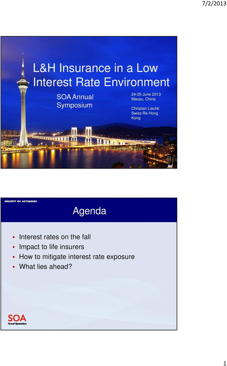 Re Hong Kong Agenda Interest rates on the fall Impact to life