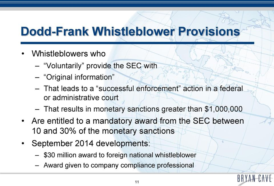 greater than $1,000,000 Are entitled to a mandatory award from the SEC between 10 and 30% of the monetary sanctions