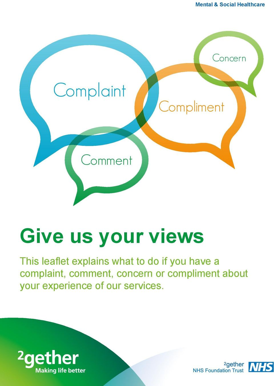explains what to do if you have a complaint,