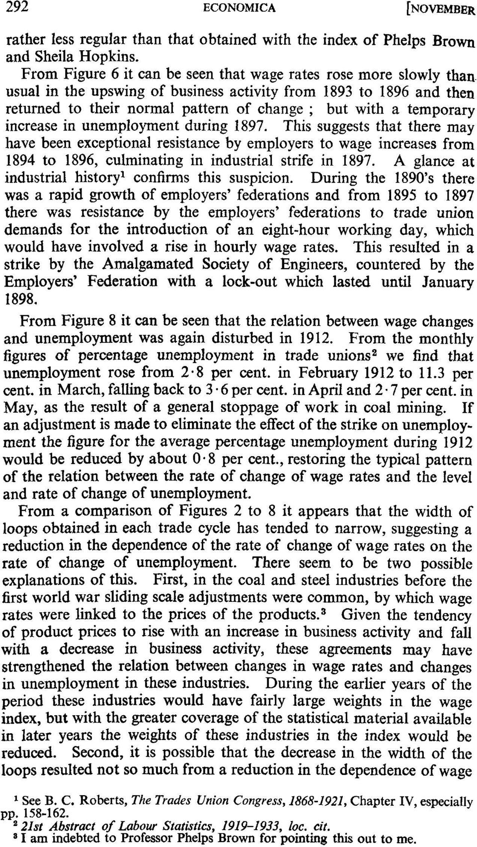 This suggests that there may have been exceptional resistance by employers to wage increases from 1894 to 1896, culminating in industrial strife in 1897.