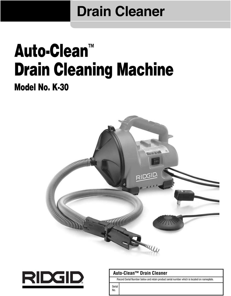K-30 Auto-Clean Drain Cleaner Serial No.
