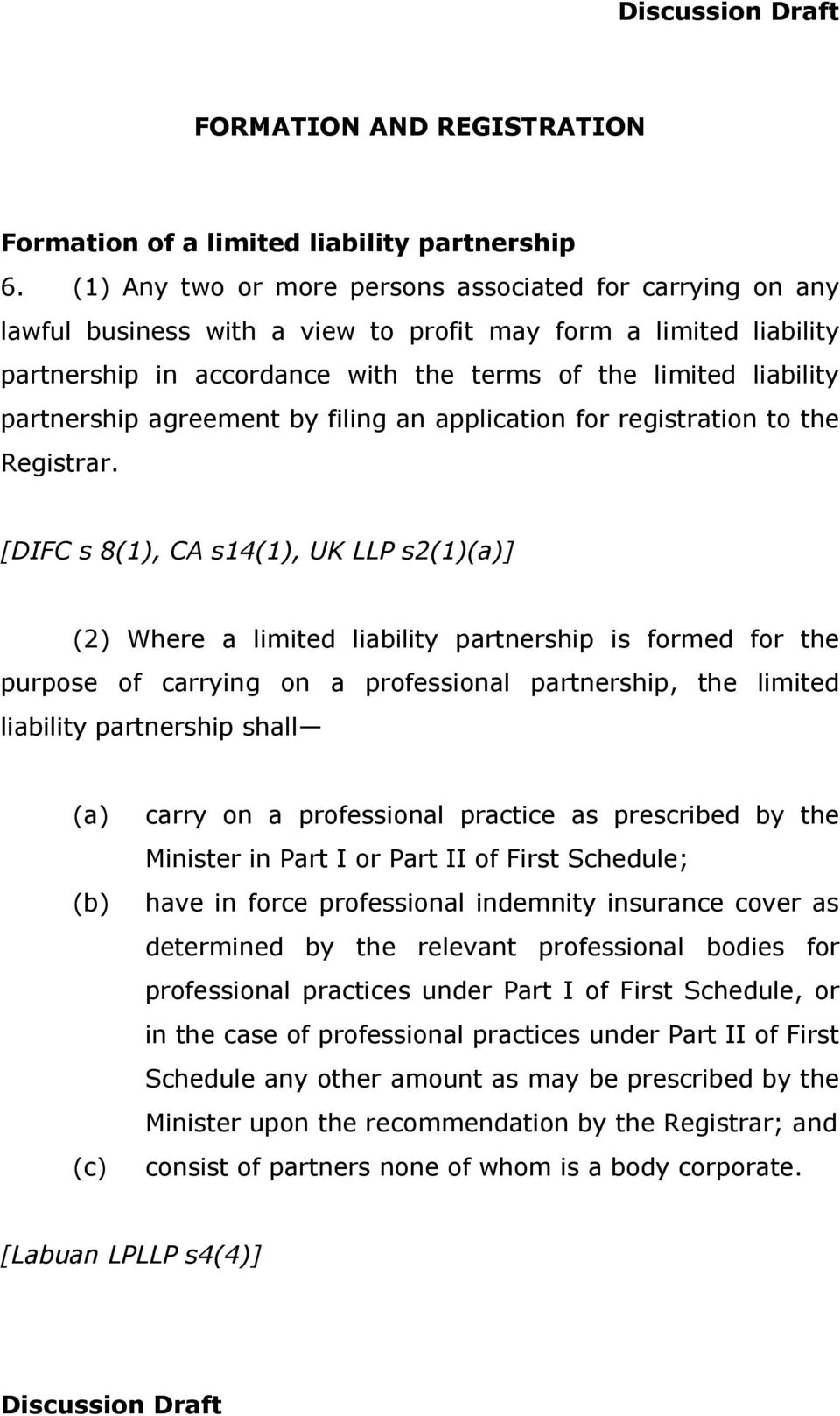 partnership agreement by filing an application for registration to the Registrar.