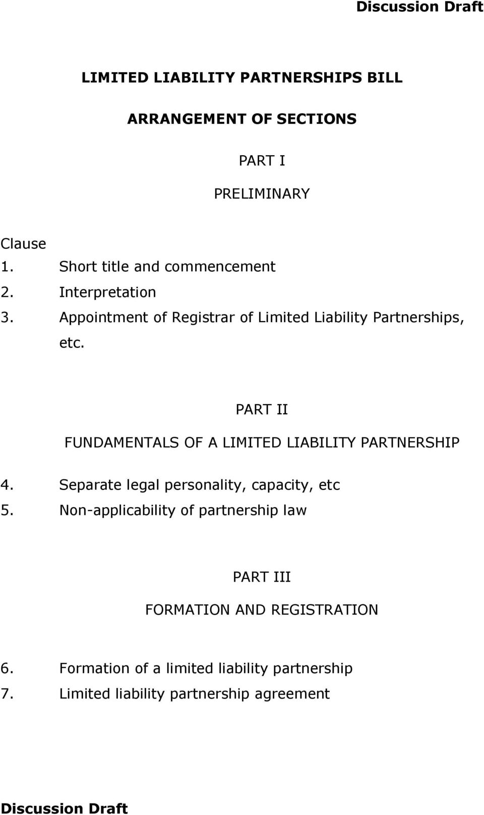 PART II FUNDAMENTALS OF A LIMITED LIABILITY PARTNERSHIP 4. Separate legal personality, capacity, etc 5.