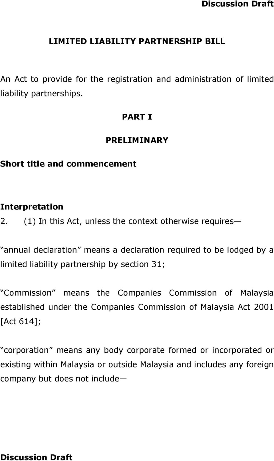 (1) In this Act, unless the context otherwise requires annual declaration means a declaration required to be lodged by a limited liability partnership by section