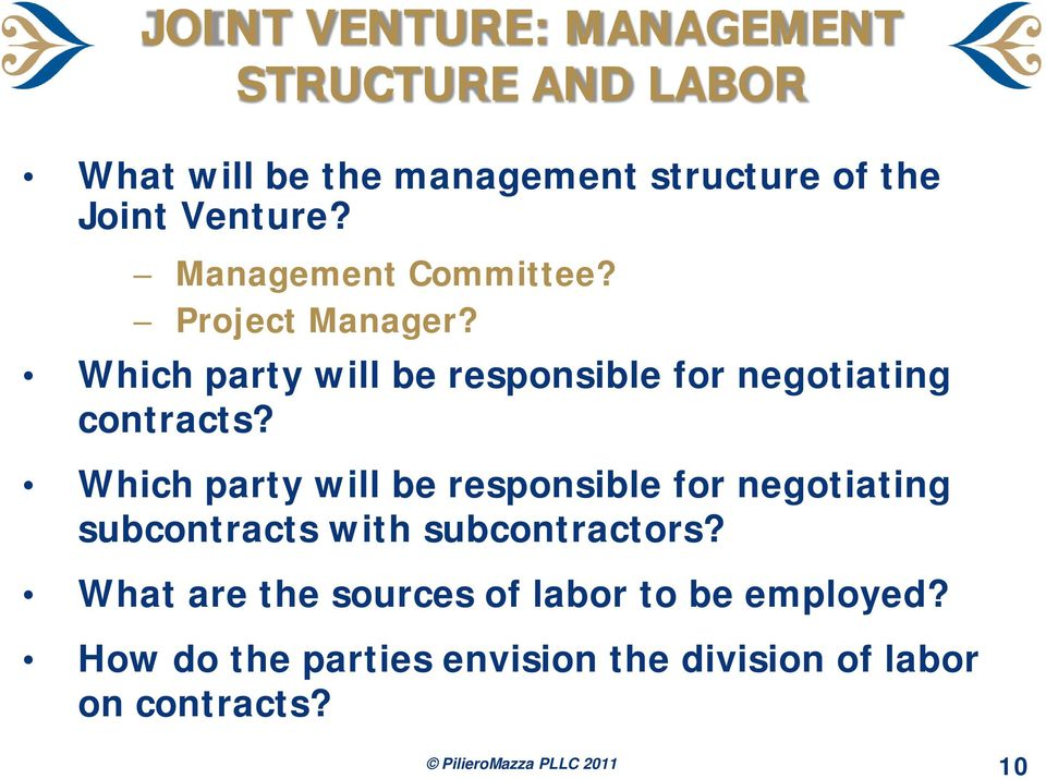 Which party will be responsible for negotiating subcontracts with subcontractors?
