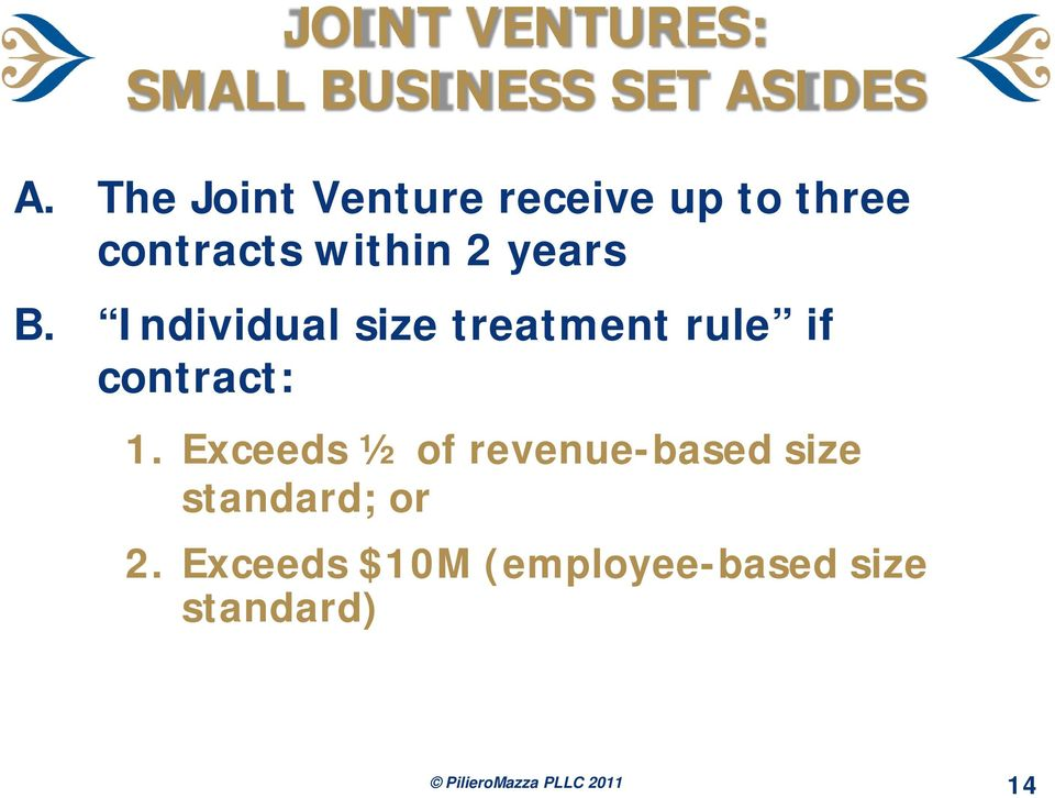 Individual size treatment rule if contract: 1.