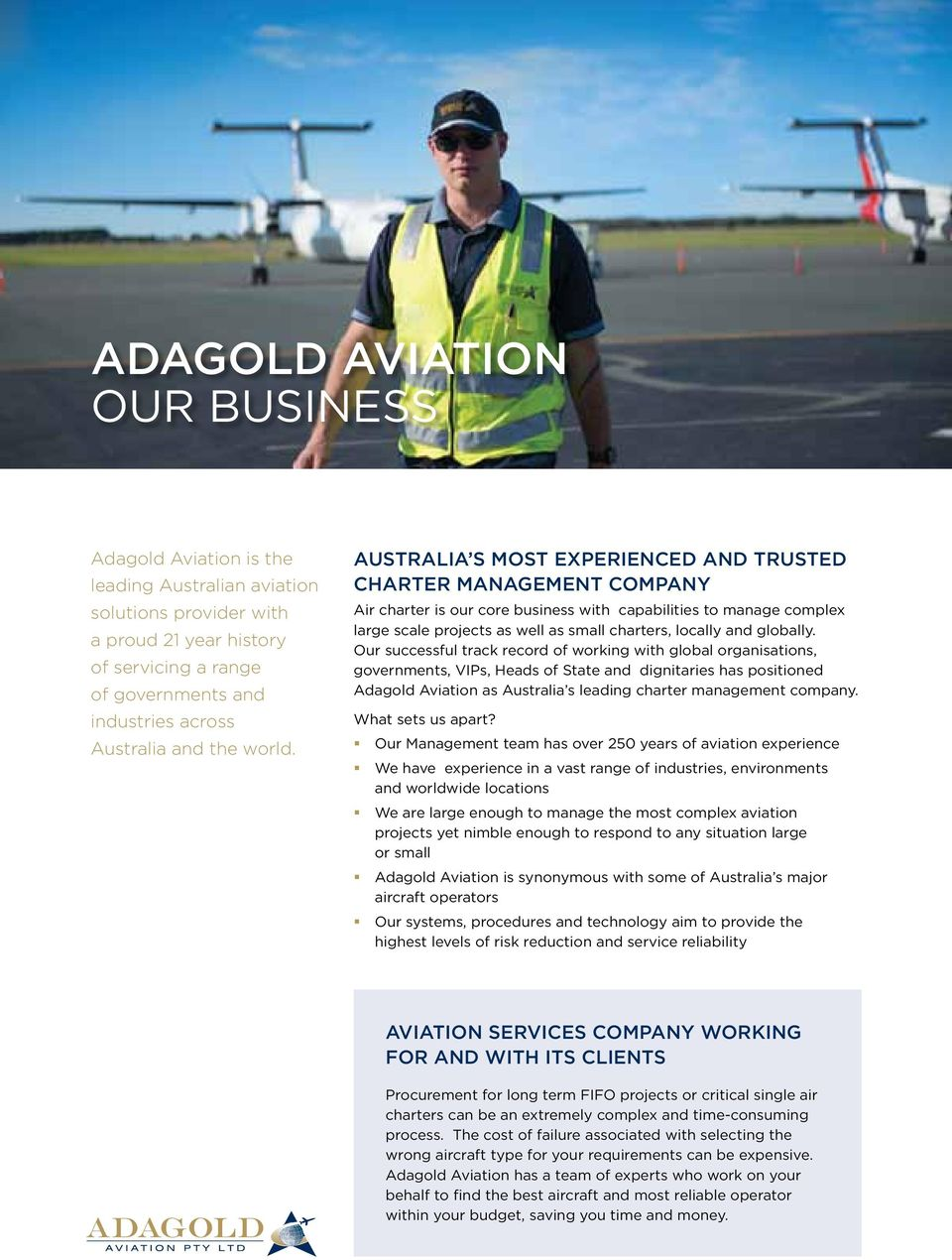 Australia s Most Experienced and Trusted Charter Management Company Air charter is our core business with capabilities to manage complex large scale projects as well as small charters, locally and