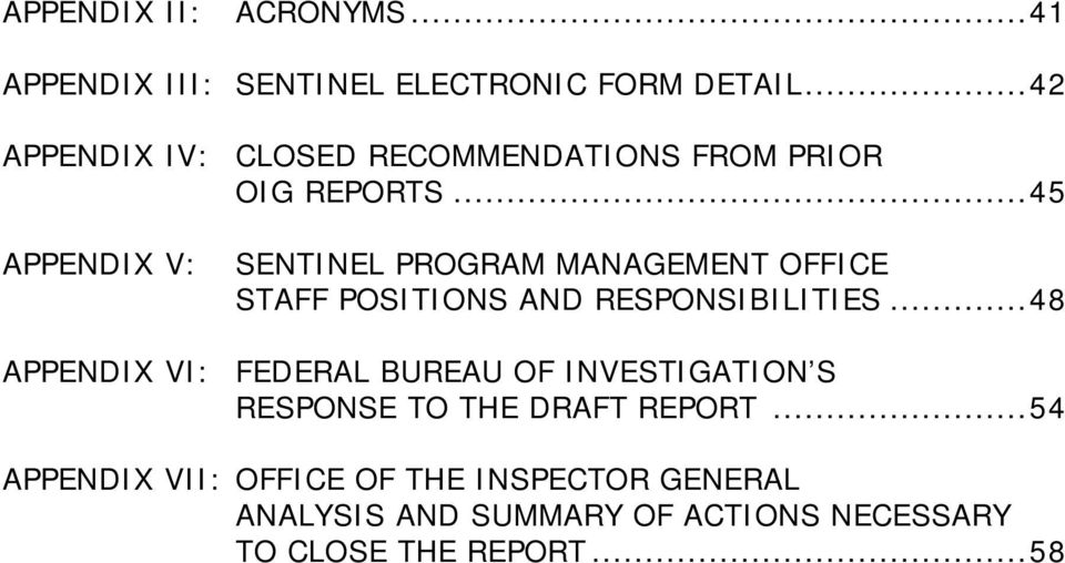 .. 45 APPENDIX V: SENTINEL PROGRAM MANAGEMENT OFFICE STAFF POSITIONS AND RESPONSIBILITIES.