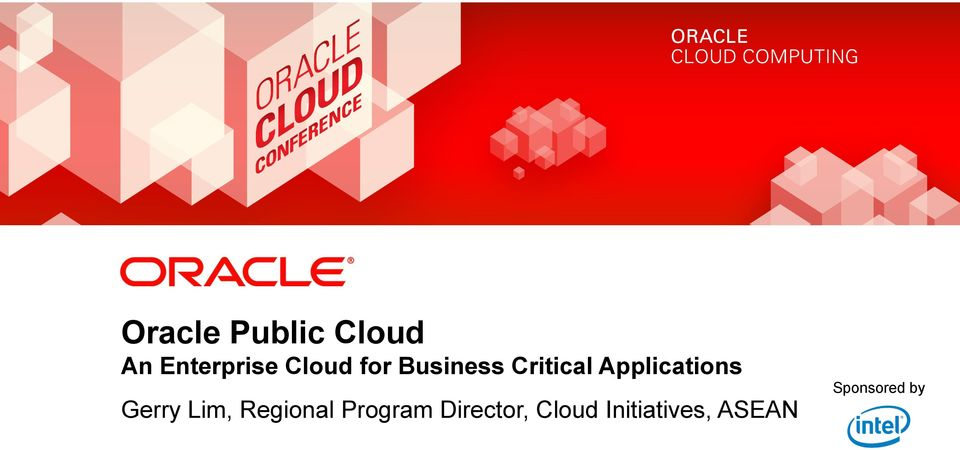 ASEAN Sponsored by 1 Copyright 2012, Oracle and/or its affiliates.