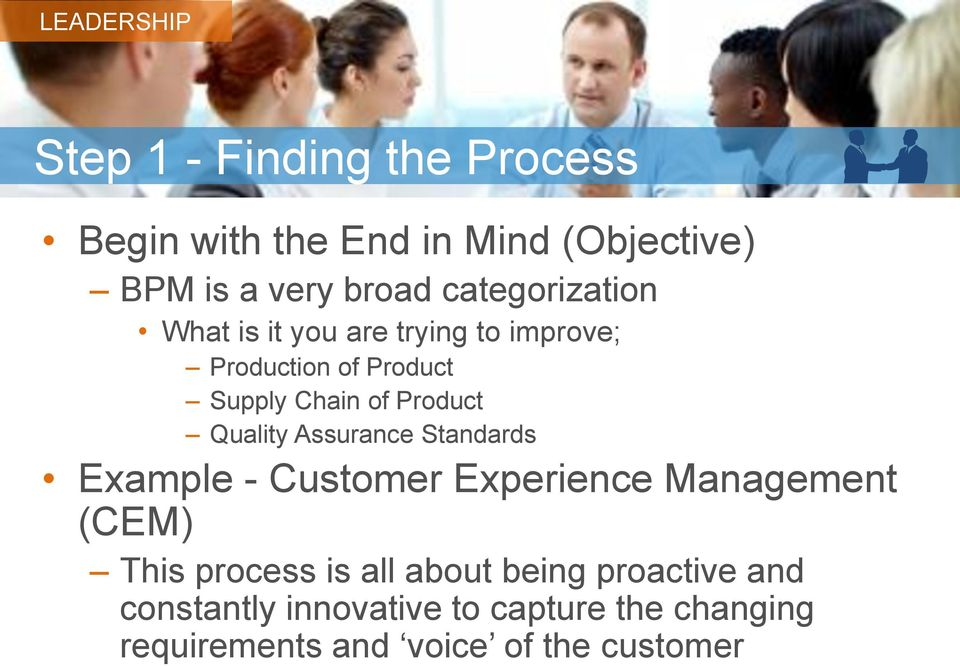 Product Quality Assurance Standards Example - Customer Experience Management (CEM) This process