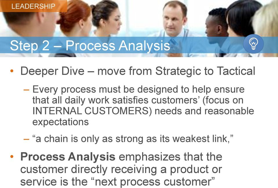 needs and reasonable expectations a chain is only as strong as its weakest link, Process
