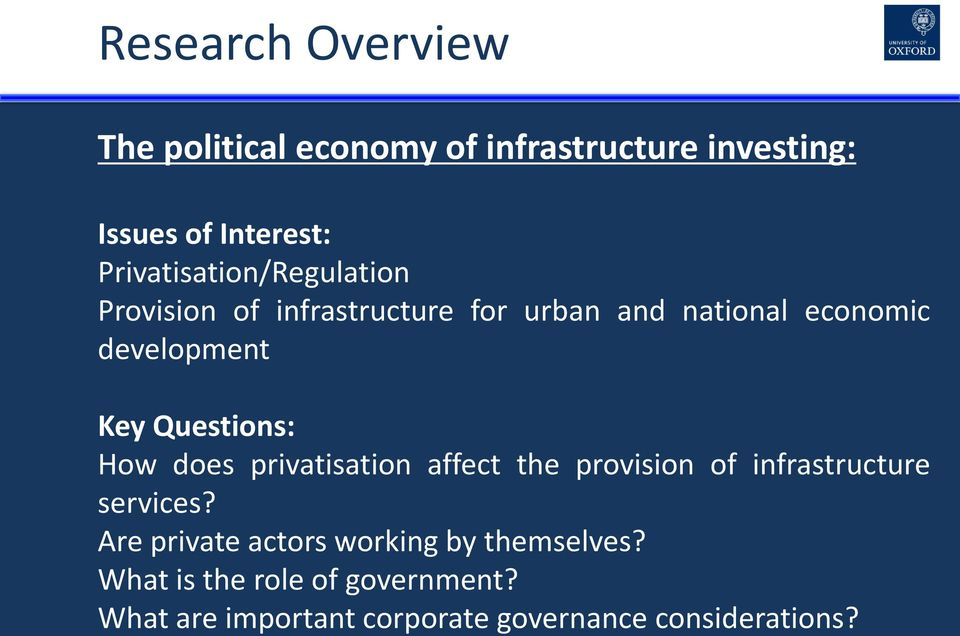 Questions: How does privatisation affect the provision of infrastructure services?