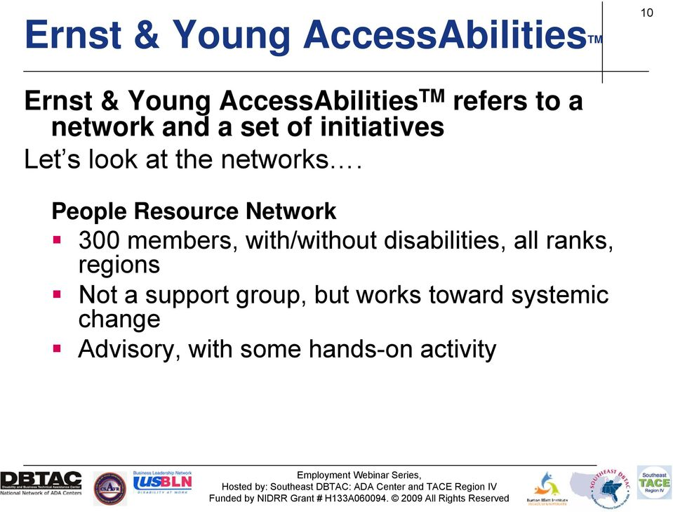 People Resource Network 300 members, with/without disabilities, all ranks,