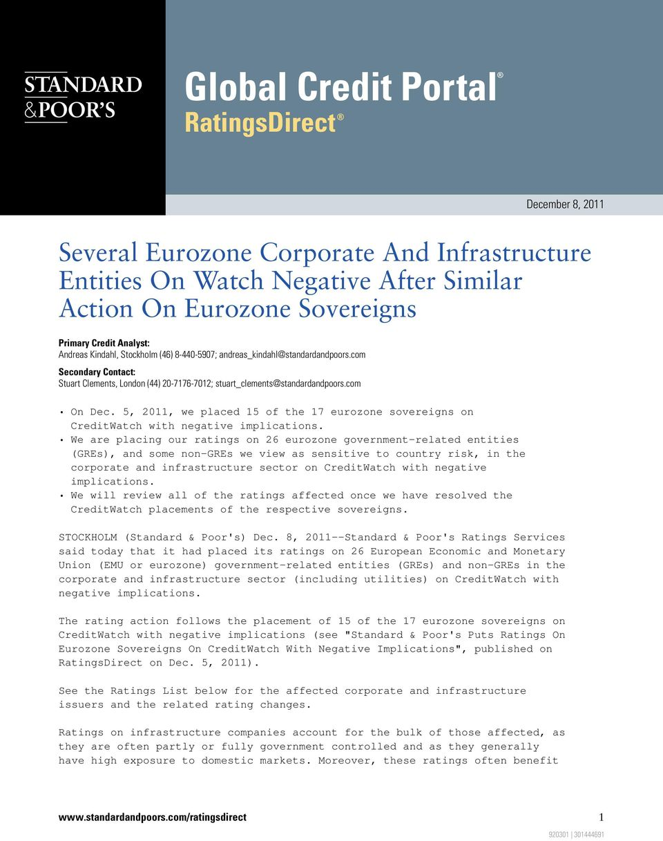 5, 2011, we placed 15 of the 17 eurozone sovereigns on CreditWatch with negative implications.