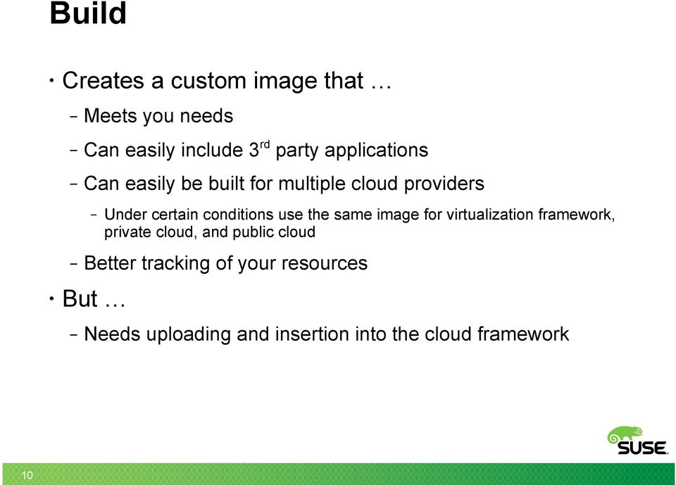 conditions use the same image for virtualization framework, private cloud, and public