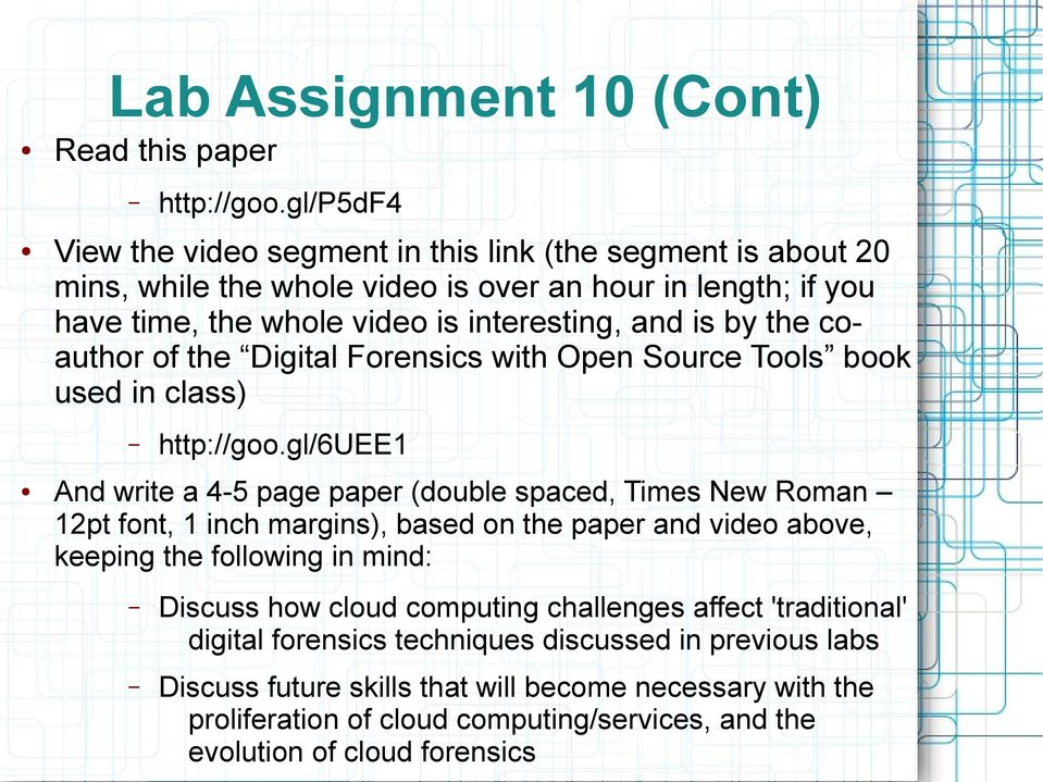 the coauthor of the Digital Forensics with Open Source Tools book used in class) http://goo.