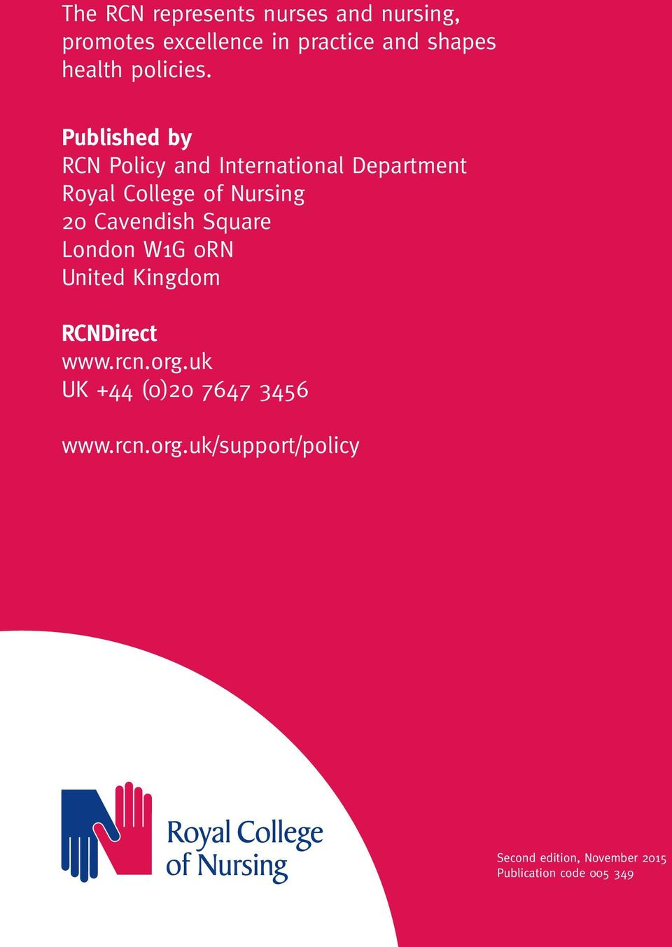 Published by RCN Policy and International Department Royal College of Nursing 20