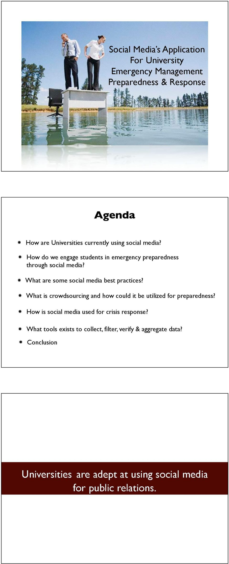 What are some social media best practices? What is crowdsourcing and how could it be utilized for preparedness?