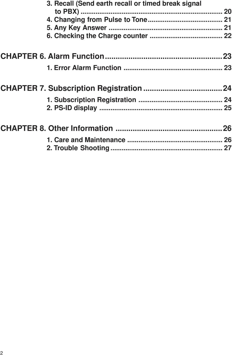 Error Alarm Function... 23 CHAPTER 7. Subscription Registration...24 1. Subscription Registration... 24 2.