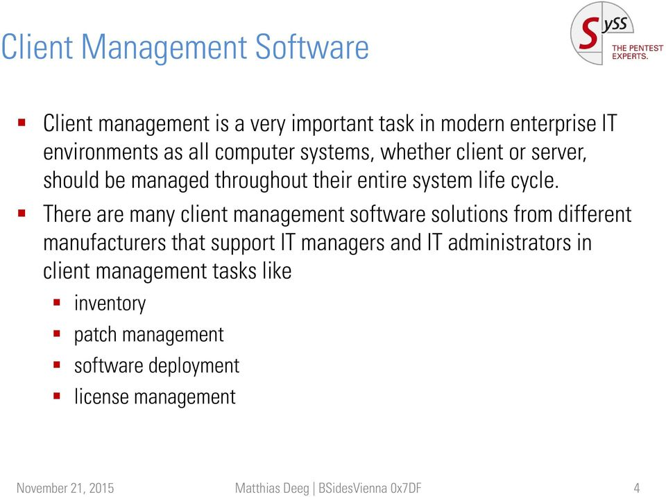 There are many client management software solutions from different manufacturers that support IT managers and IT