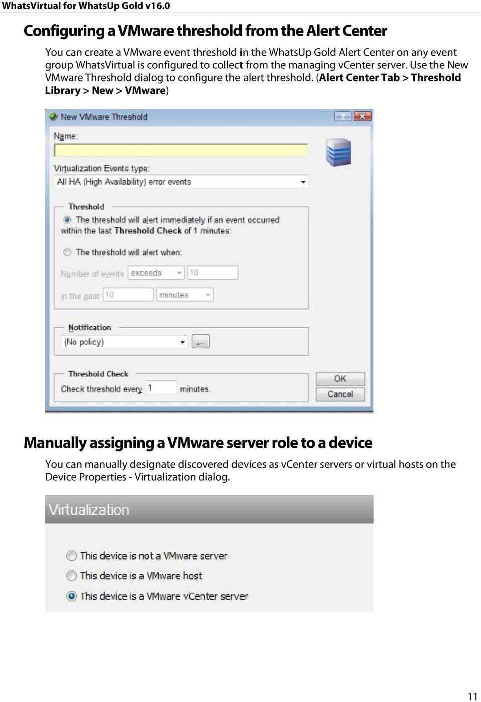 Use the New VMware Threshold dialog to configure the alert threshold.