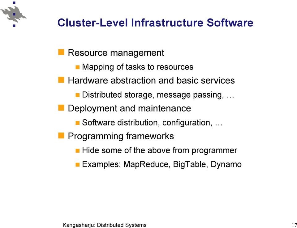 passing, Deployment and maintenance Software distribution, configuration,