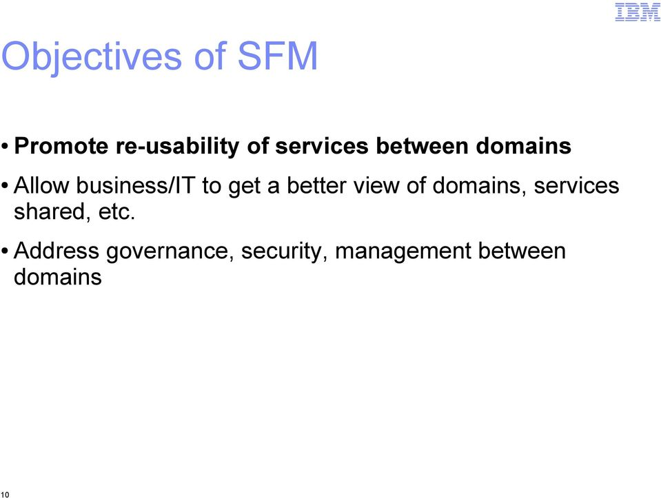view of domains, services shared, etc.