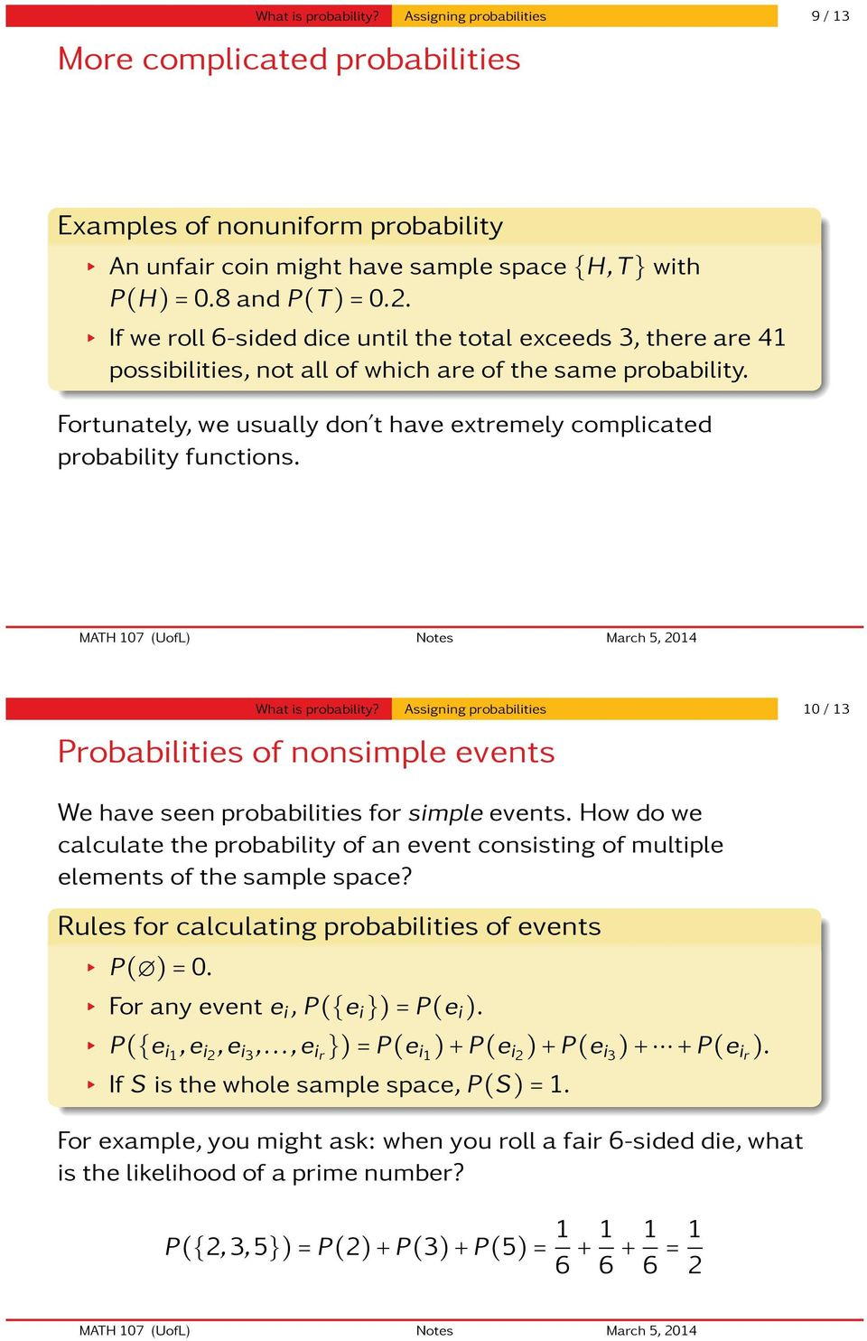 Fortunately, we usually don t have extremely complicated probability functions. What is probability?