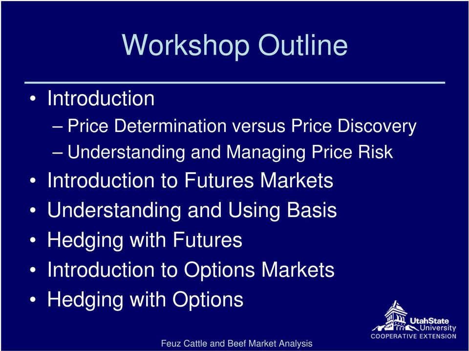 Introduction to Futures Markets Understanding and Using Basis