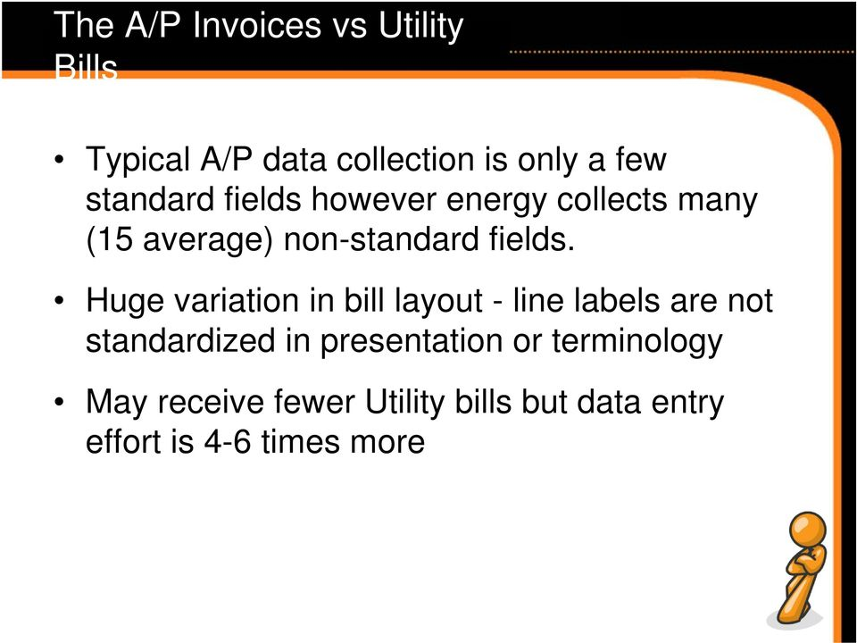 Huge variation in bill layout - line labels are not standardized in presentation