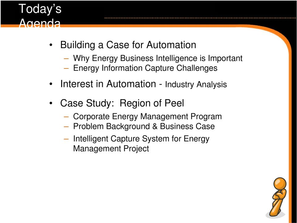 Analysis Case Study: Region of Peel Corporate Energy Management Program Problem