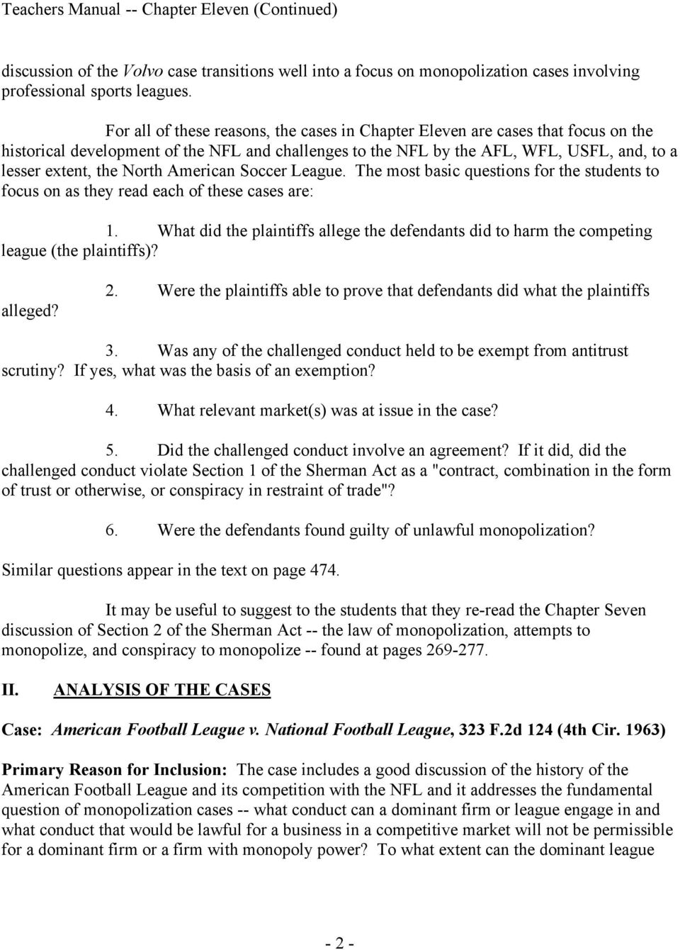 American Soccer League. The most basic questions for the students to focus on as they read each of these cases are: 1.