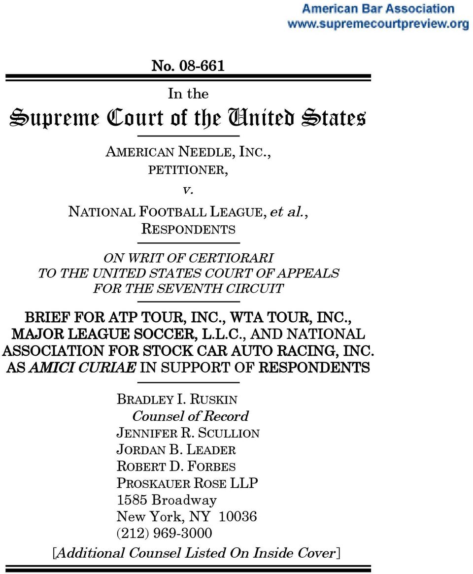 , MAJOR LEAGUE SOCCER, L.L.C., AND NATIONAL ASSOCIATION FOR STOCK CAR AUTO RACING, INC. AS AMICI CURIAE IN SUPPORT OF RESPONDENTS BRADLEY I.