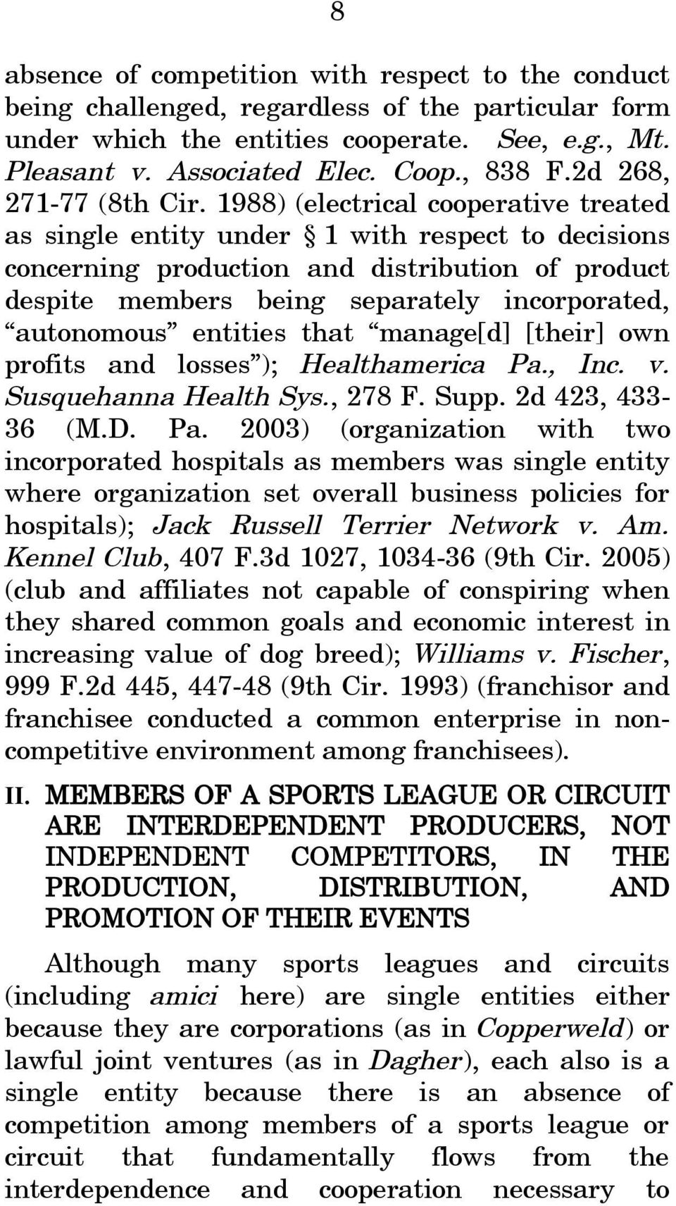 1988) (electrical cooperative treated as single entity under 1 with respect to decisions concerning production and distribution of product despite members being separately incorporated, autonomous
