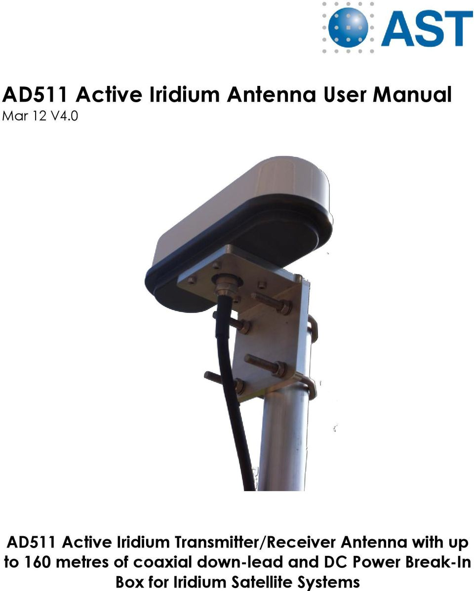 Antenna with up to 160 metres of coaxial down-lead