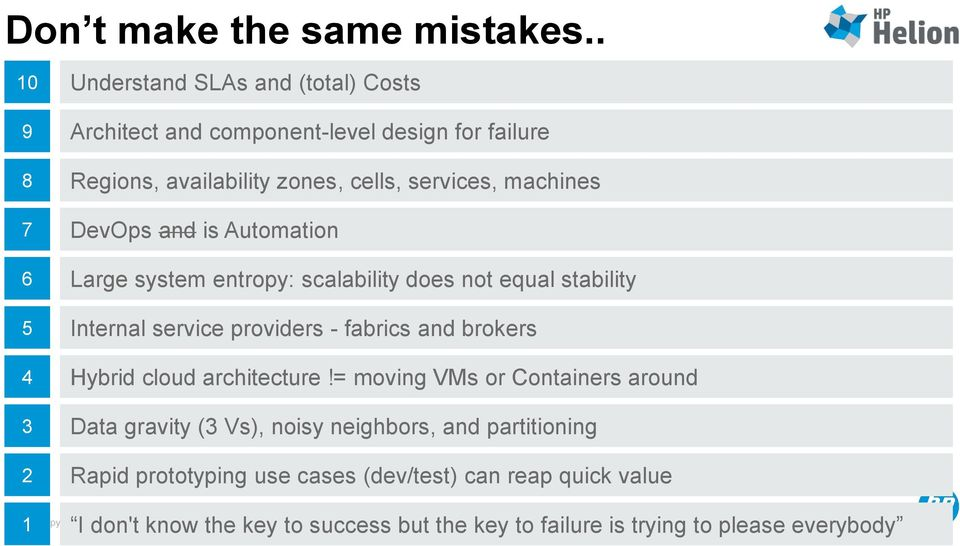 7 DevOps and is Automation 6 Large system entropy: scalability does not equal stability 5 Internal service providers - fabrics and brokers 4
