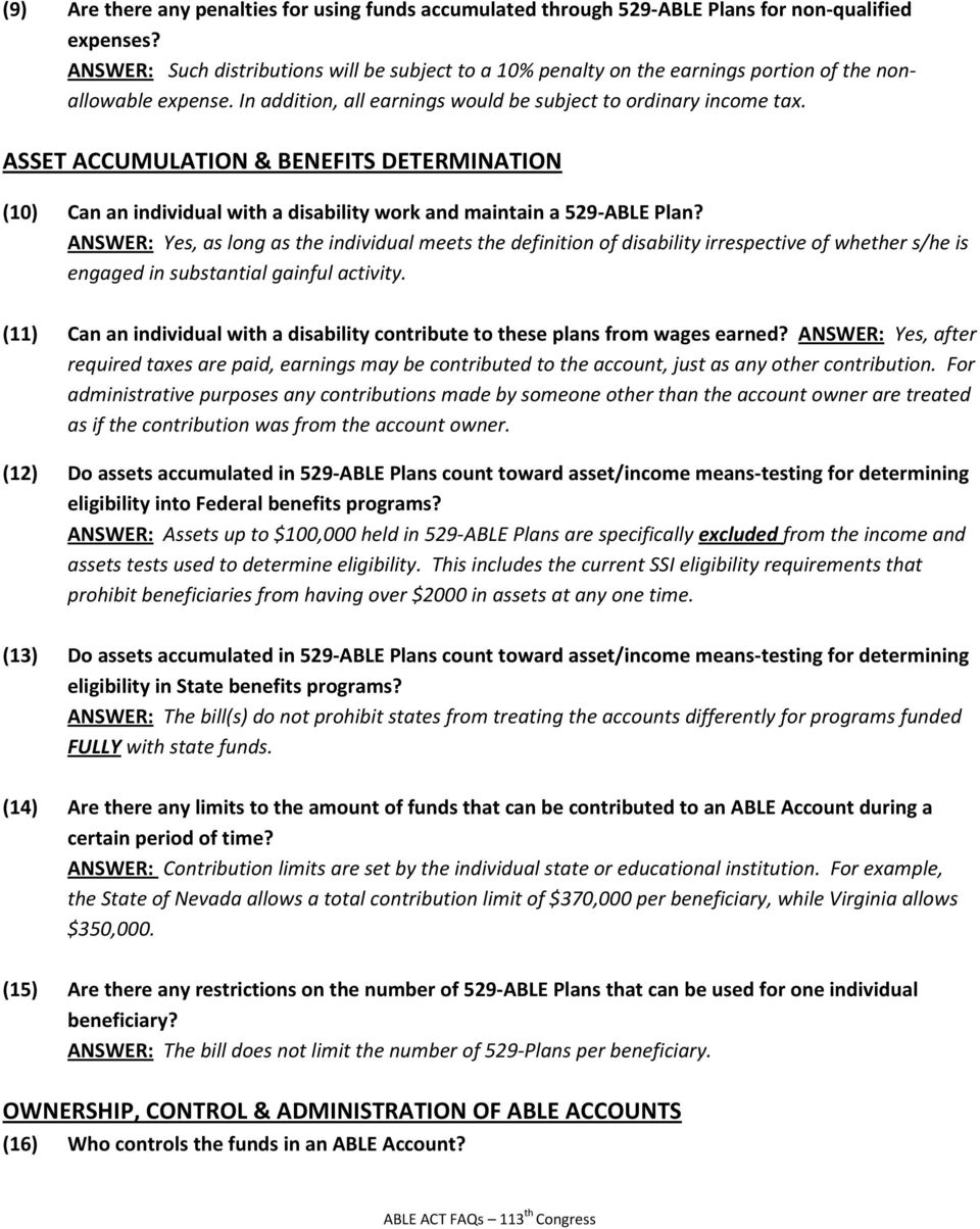 ASSET ACCUMULATION & BENEFITS DETERMINATION (10) Can an individual with a disability work and maintain a 529 ABLE Plan?