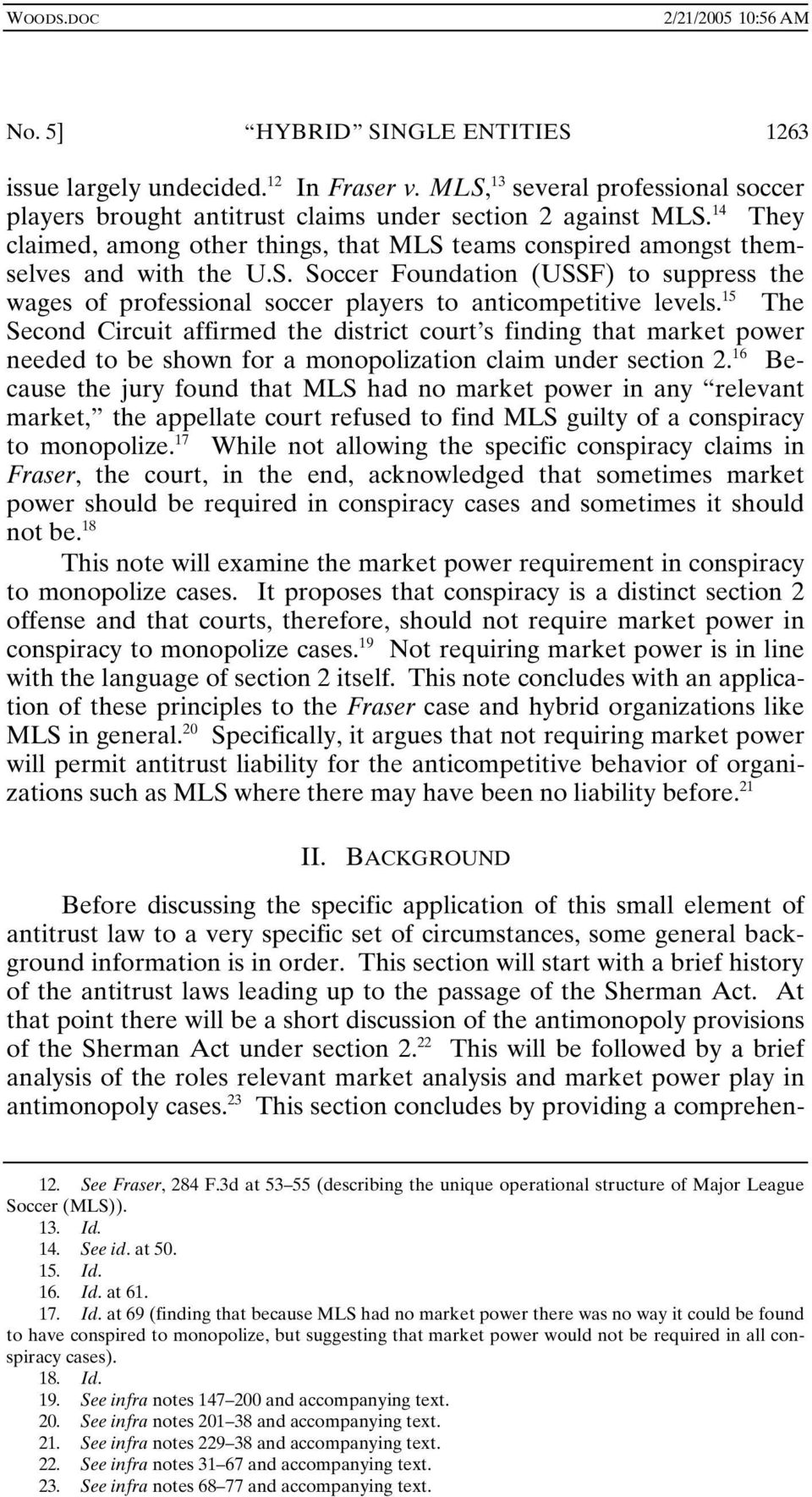 15 The Second Circuit affirmed the district court s finding that market power needed to be shown for a monopolization claim under section 2.