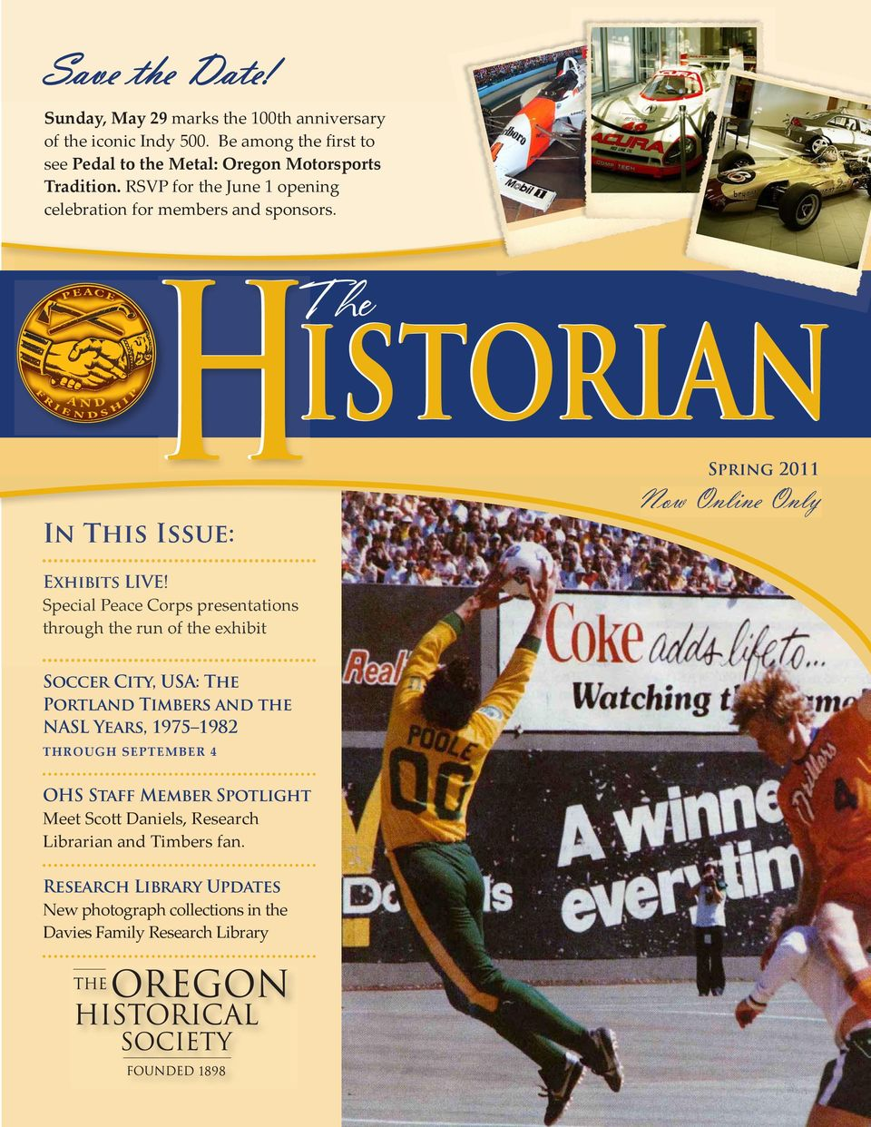 In This Issue: Spring 2011 Now Online Only Exhibits LIVE!