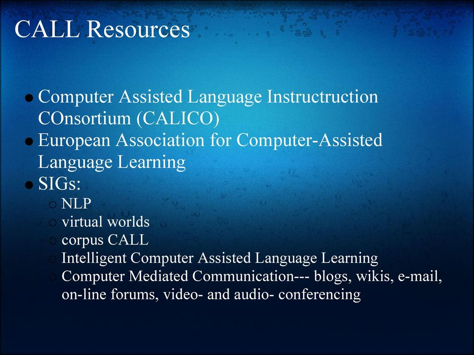 worlds corpus CALL Intelligent Computer Assisted Language Learning Computer