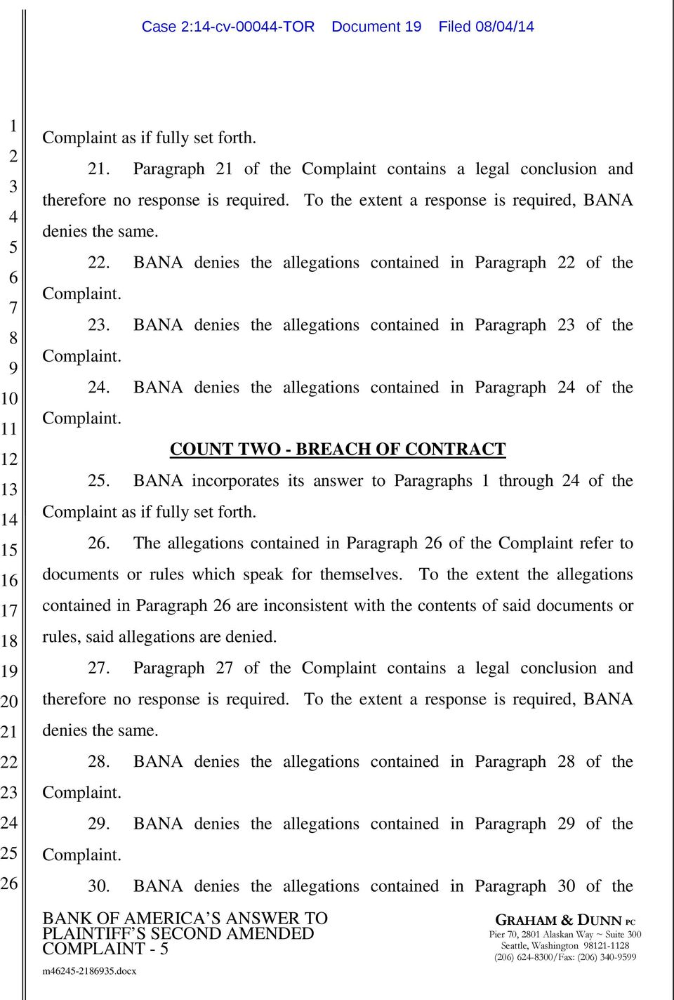 docx COUNT TWO - BREACH OF CONTRACT. BANA incorporates its answer to Paragraphs through of the Complaint as if fully set forth.